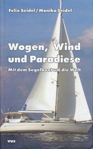 Wogen, Wind und Paradiese
